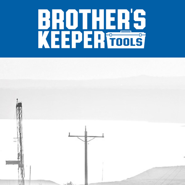 Brother's Keeper Tools